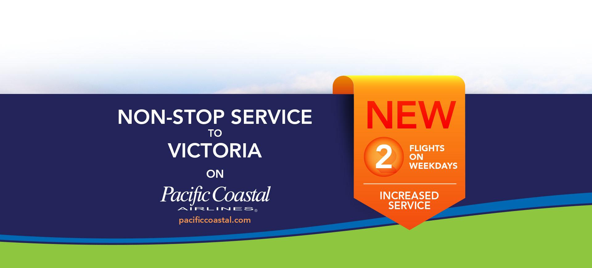 Non-Stop Service to Victoria on Pacific Coastal graphic