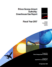 Prince George Airport Authority: Greenhouse Gas Report 2007 cover